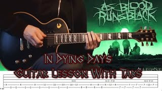 As Blood Runs Black In Dying Days Guitar Lesson With Tabs