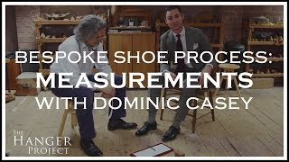 Bespoke Shoe Making Process: Measurements | Dominic Casey | Hanger Project