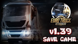 Complete Save game v1.33 Download (+ ALL DLC )  - Euro Truck Simulator 2 HD