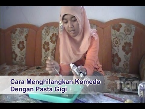 "Cara Menghilangkan Komedo Dengan Pasta Gigi - ""Tips Cantik ..."