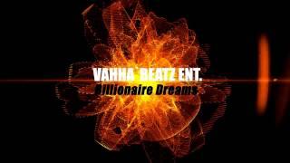Rap Beat Instrumental - Vahha`Beatz Ent. - Billionaire Dreams