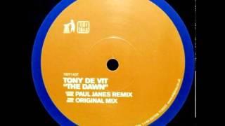Tony De Vit - The Dawn (Original Mix)