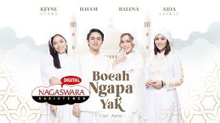 Balena, Aida Saskia, Keyne Stars & Ilham - Bocah Ngapa Yak (Official Radio Release)
