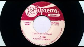 Winston Francis - Turn Back The Hands Of Time