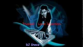 Trussell - Love Injection.wmv