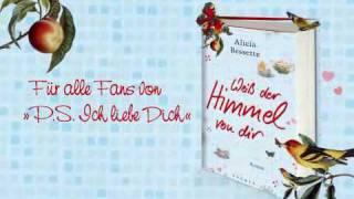 Alicia Bessette - Weiß der Himmel von Dir