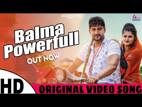 Balma Powerful Original Video | Letest Haryanvi Song | Ajay Hooda | Annu Kadyan | Gajender Phogat |