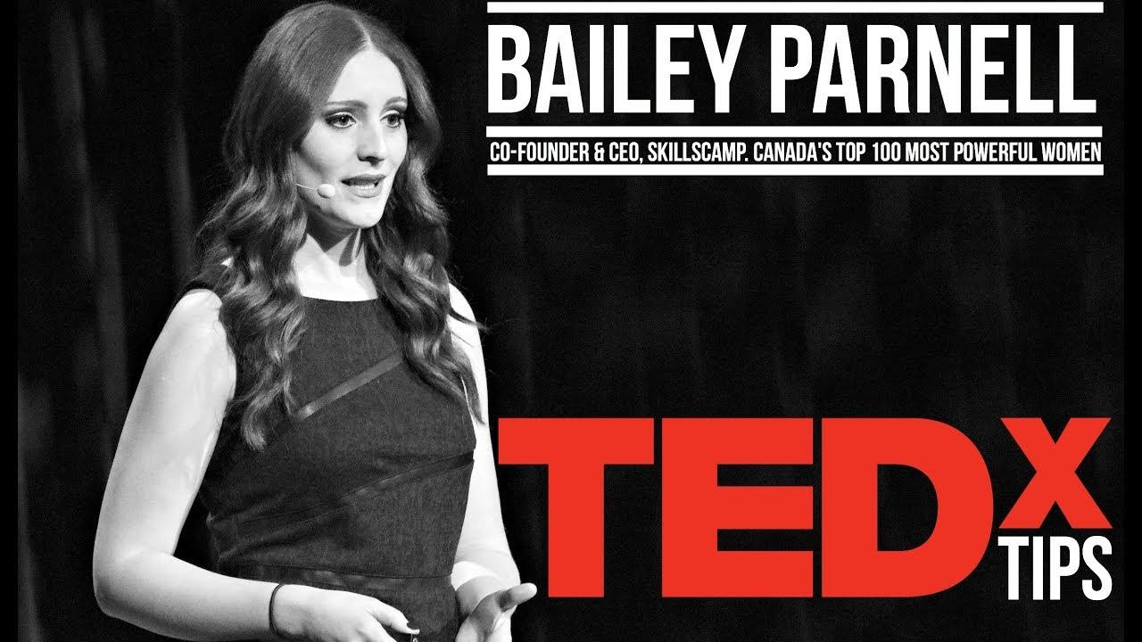 TEDx Talks Tips w/ Bailey Parnell | Entrepreneur | Education
