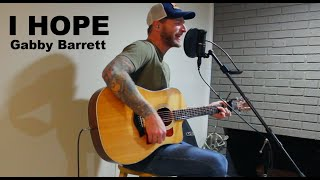 Gabby Barrett - I Hope (Cover)