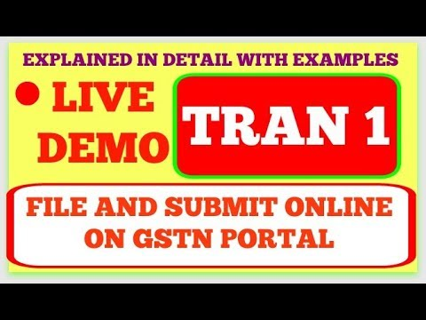 TRAN 1 Live demo to prepare and submit online explained in detail with  examples to claim ITC JUNE17