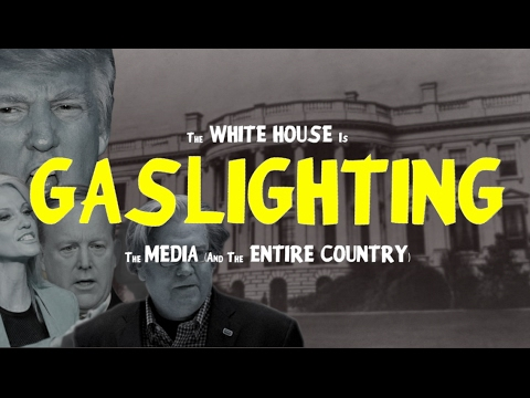 The White House Is Gaslighting The Media (And the Entire Country)