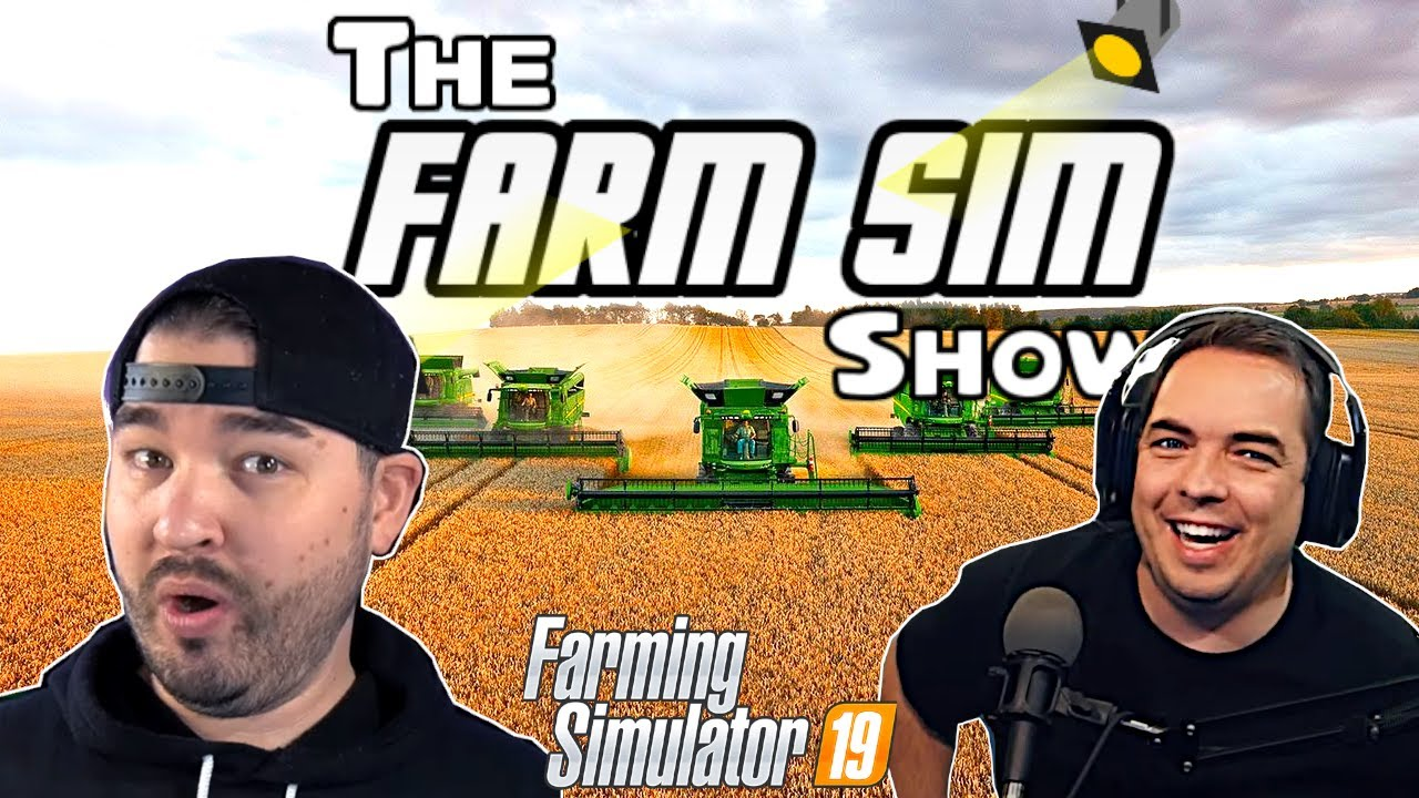 🔴 THE FARM SIM SHOW WITH SPECIAL GUESTS @TheFormalPickle & @Austin Farmer