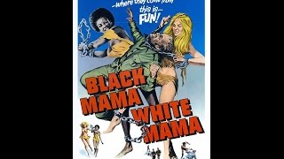Black Mama,White Mama 1973 (Legendado)