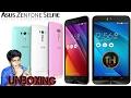 Asus Zenfone Selfie - Unboxing [ Hindi/Urdu ]