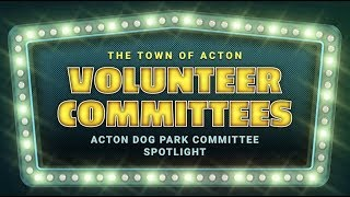 Acton Dog Park Committee Spotlight
