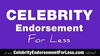 celebrity endorsement examples, For Your Store, Product or Event celebrity endorsement examples