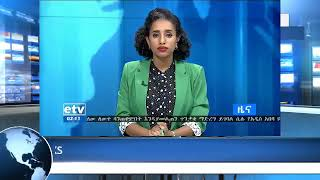 ETHIOPIA Today Breaking News  EBC live  13 August 2018