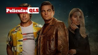 Peliculas QLS - Once Upon a Time...in Hollywood