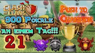Let's Play Clash of Clans Part 21: 900 POKALE AN EINEM TAG/PUSH TO CHAMPION/TOP 200 CLANS [deutsch]