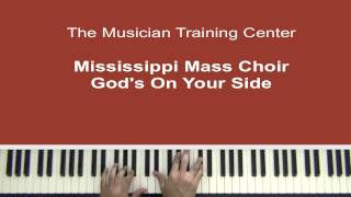 """How to Play """"God's On Your Side"""" by the Mississippi Mass Choir"""