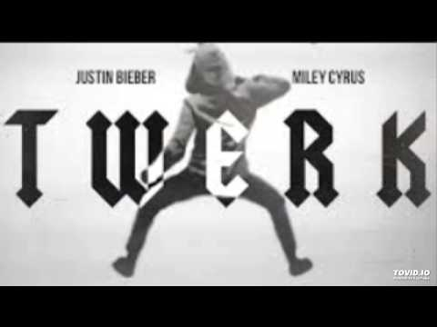 Miley Cyrus Ft Justin Bieber - Twerk (Remix) Ft Lil Twist  [Deluxe Edition]