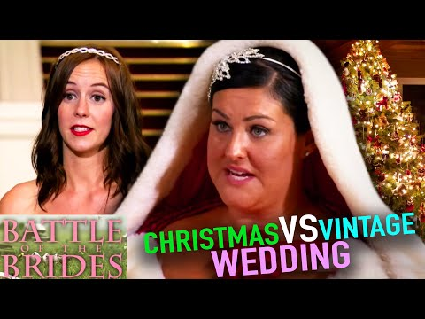 VINTAGE Vs Christmas Wedding | Battle Of The Brides UK | S01E06 | Full Episodes