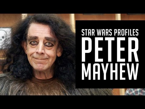 Star Wars Profiles  Episode 05  Peter Mayhew