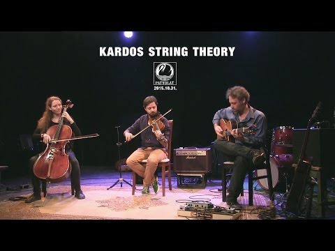 KARDOS STRING THEORY | PATYOLAT |1| HD