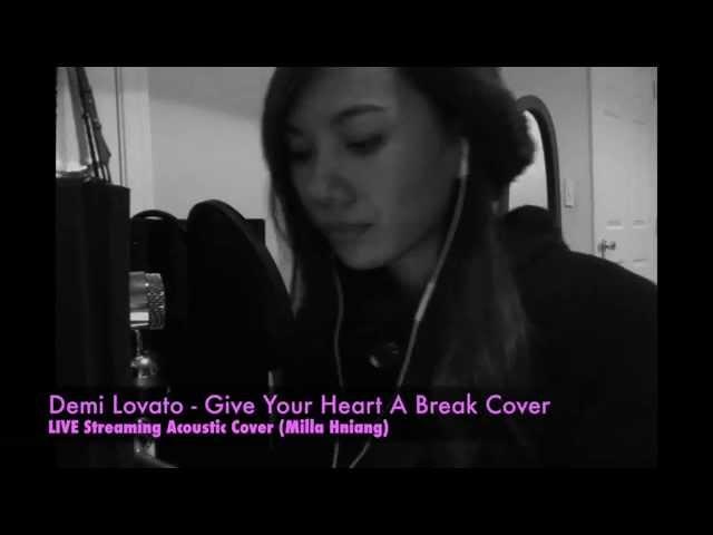 Demi Lovato - Give Your Heart A Break Cover