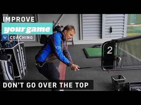 Stop Going Over the Top! - Golf Lessons with Topgolf