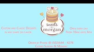 Sweets by Morgan - A Custom Bakery
