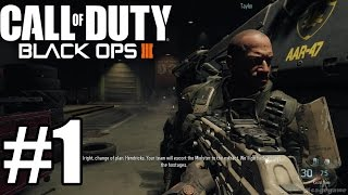 Call of Duty: Black Ops 3 - Gameplay Walkthrough Part 1 [ 60fps 1080p ] - No Commentary