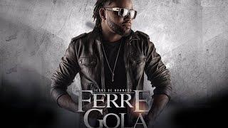 Ferré Gola - Couvre Feu (Son Officiel)