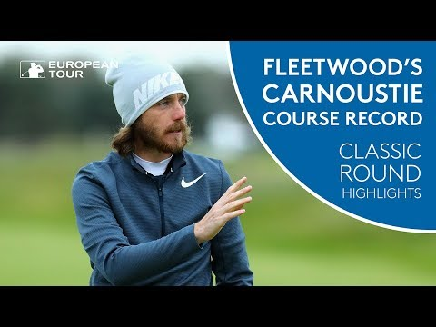 Tommy Fleetwood's 2017 Carnoustie Course Record | Classic Round Highlights