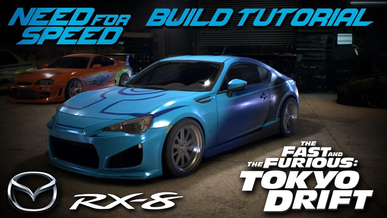 Need For Speed 2015 Tokyo Drift Neela Mazda Rx 8 Build Tutorial