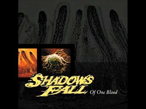 Shadows Fall - Of One Blood [Full Album]