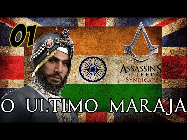 Assassin's Creed Syndicate DLC O ultimo Marajá #01 Tiro ao alvo