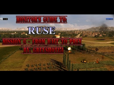 Monitor's Guide To: Ruse - Mission 6 - From Bait to Prey...
