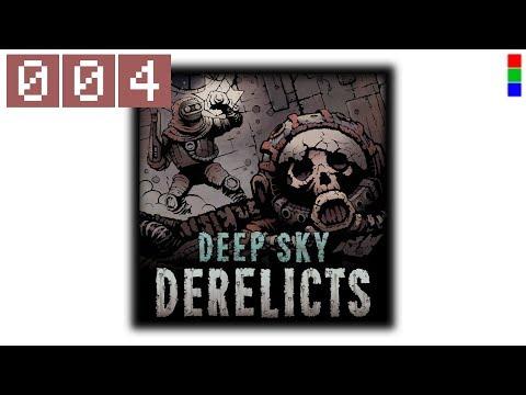 Deep Sky Derelicts Let's Play deutsch #004 ■ Man wächst mit seinen Aufgaben ■ Gameplay german