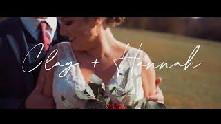 Clay + Hannah | A Wedding Film