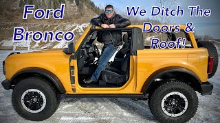 "2021 ""Big"" Bronco Door and Roof Removal - Is It Easy? 