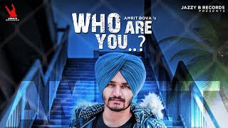 Who Are You  Amrit Bova  Jassi Bros  Latest Songs 2019  Jazzy B Records  Lyrical Video