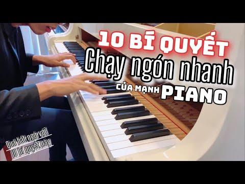 🎵Mạnh Piano   Quá Bất Ngờ 10 BÍ QUYẾT chạy ngón NHANH trên PIANO