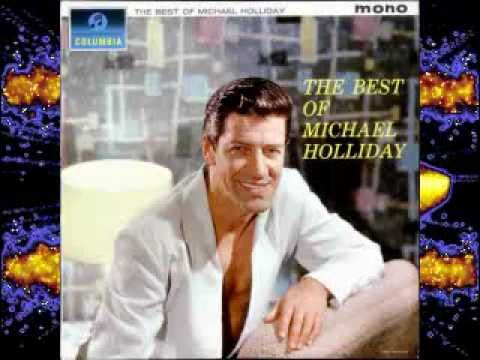 Michael Holliday. Have I Told You Lately That I Love You. 1962. Enjoy