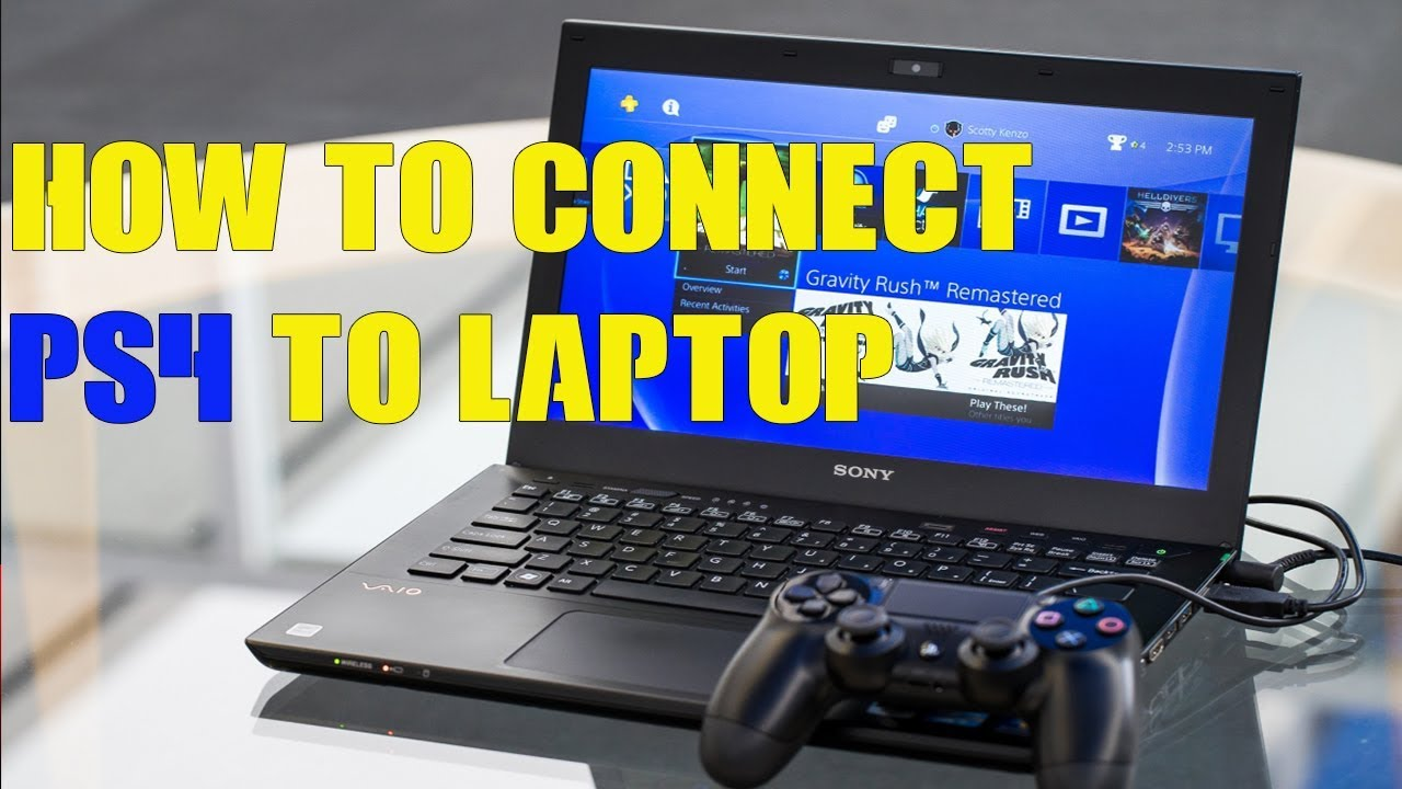 how to connect ps4 to laptop playstation remote play set up live youtube. Black Bedroom Furniture Sets. Home Design Ideas