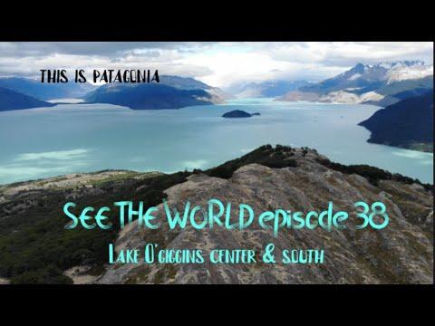 Packrafting Patagonia: Lake O'Higgins Center & South (SEE THE WORLD Episode 38)