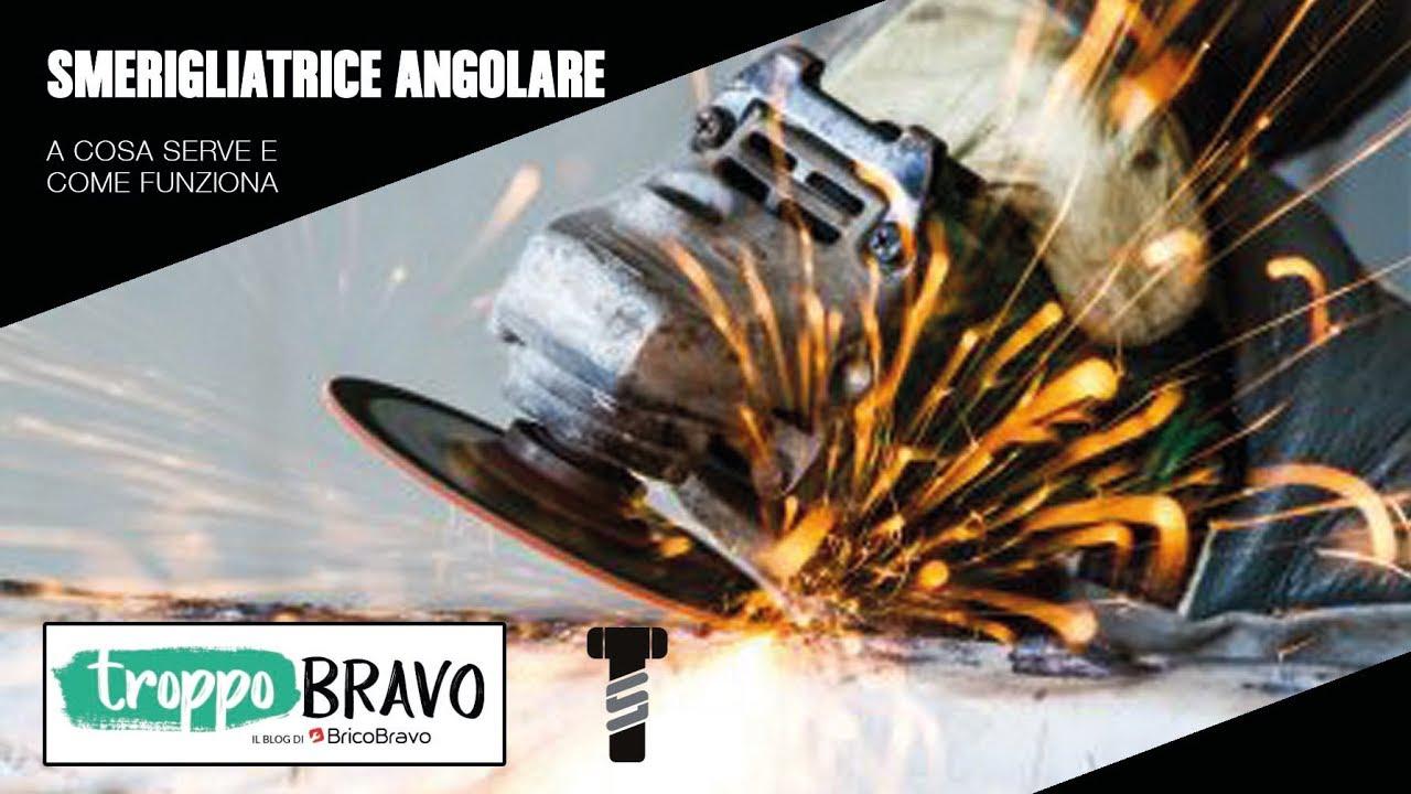 La smerigliatrice angolare a cosa serve e come funziona for Brico torrisi