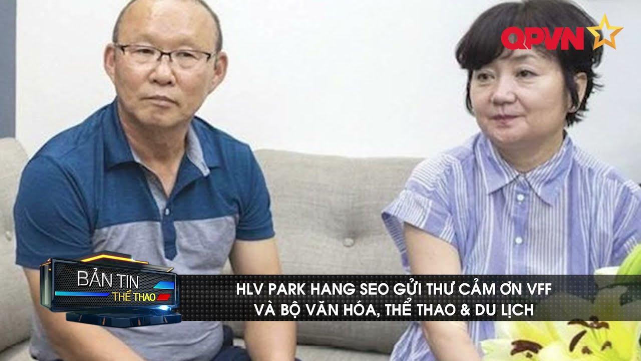 HLV Park Hang Seo gửi thư cảm ơn VFF