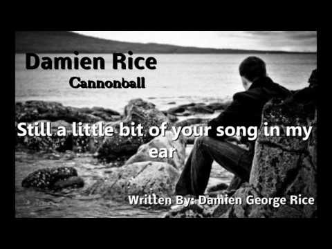 Damien Rice- Cannonball (Lyric Video)