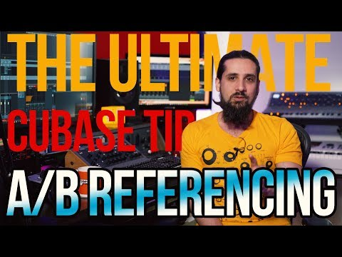 The Ultimate Tip for Perfect Mixes Every Time in Cubase (A/B Referencing)